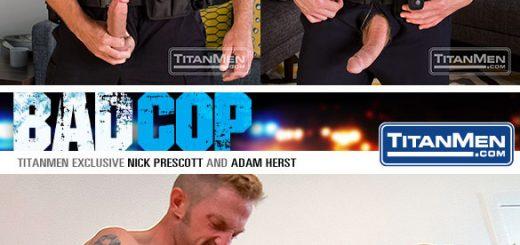 Bad Cop - Nick Prescott and Adam Herst