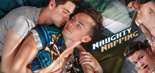 Naughty Napping - Logan Cross & Ben Masters